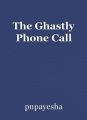The Ghastly Phone Call