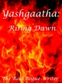 Yashgaatha: Rising Dawn.