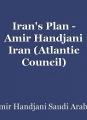 Iran's Plan - Amir Handjani Iran (Atlantic Council)