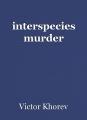 interspecies murder