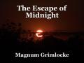 The Escape of Midnight