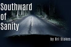 Southward of Sanity