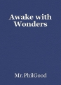 Awake with Wonders