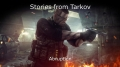Stories from Tarkov