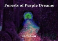 Forests of Purple Dreams