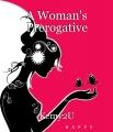 A Woman's Prerogative
