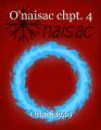 O'naisac chpt. 4