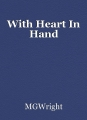 With Heart In Hand