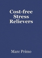 Cost-free Stress Relievers