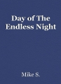 Day of The Endless Night