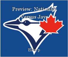 Preview: Nationals Versus Jays
