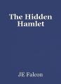 The Hidden Hamlet