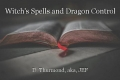 Witch's Spells and Dragon Control