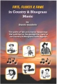 Endless Fields of Bluegrass  (a brief history of bluegrass music)