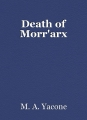 Death of Morr'arx