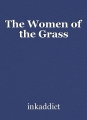 The Women of the Grass