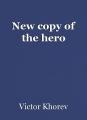 New copy of the hero