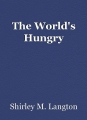 The World's Hungry