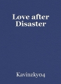Love after Disaster