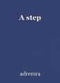 A step
