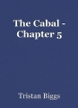The Cabal - Chapter 5