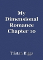 My Dimensional Romance Chapter 10