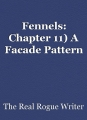 Fennels: Chapter 11) A Facade Pattern