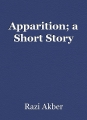 Apparition; a Short Story