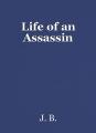 Life of an Assassin