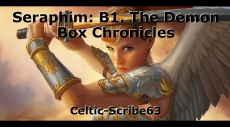 Seraphim: B1. The Demon Box Chronicles