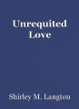 Unrequited Love