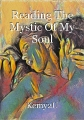 Reading The Mystic Of My Soul