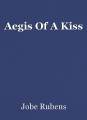 Aegis Of A Kiss