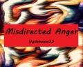 Misdirected Anger