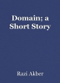 Domain; a Short Story
