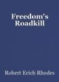 Freedom's Roadkill