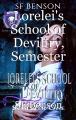 Lorelei's School of Deviltry, Semester One