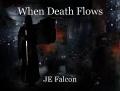 When Death Flows