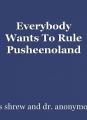 Everybody Wants To Rule Pusheenoland