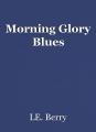 Morning Glory Blues