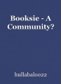 Booksie - A Community?