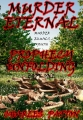 Murder Eternal: Prophecy Unfolding (Book One)