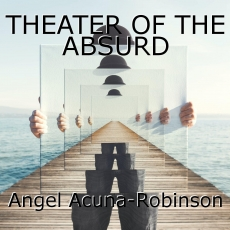 THEATER OF THE ABSURD