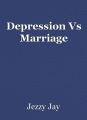 Depression Vs Marriage