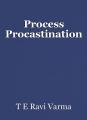 Process Procastination