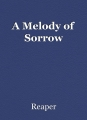 A Melody of Sorrow