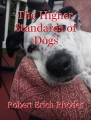 The Higher Standards of Dogs