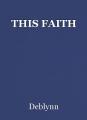 THIS FAITH