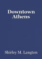 Downtown Athens