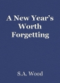 A New Year's Worth Forgetting